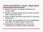 interoperability layer approach