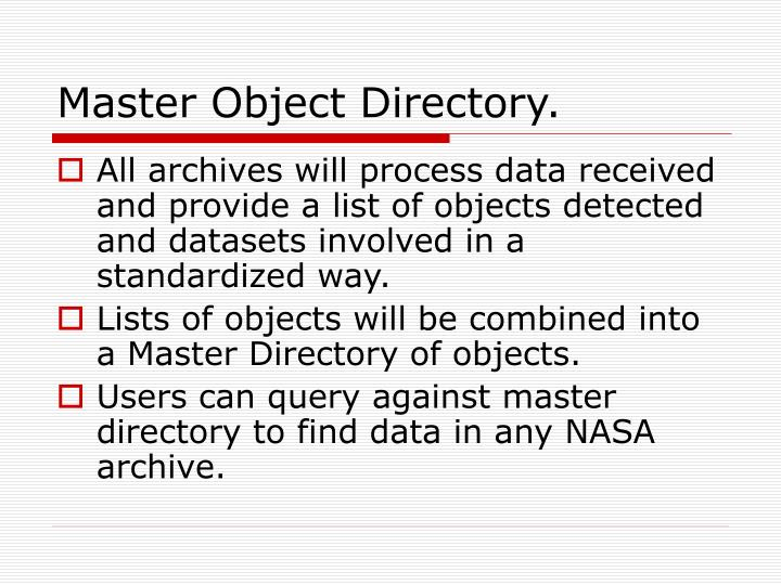 Master Object Directory.