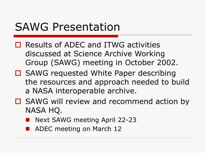 SAWG Presentation