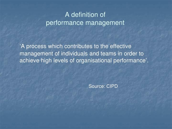 A definition of performance management