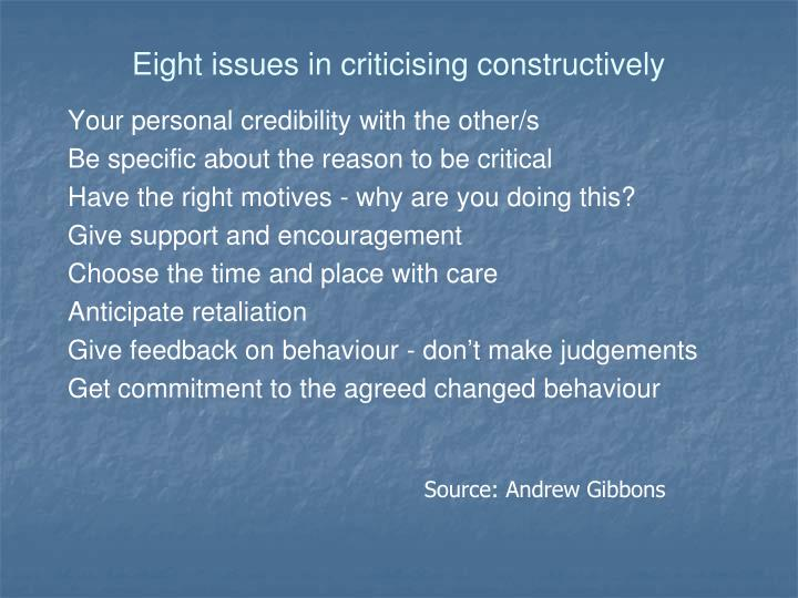 Eight issues in criticising constructively