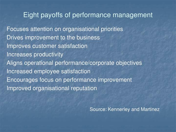 Eight payoffs of performance management
