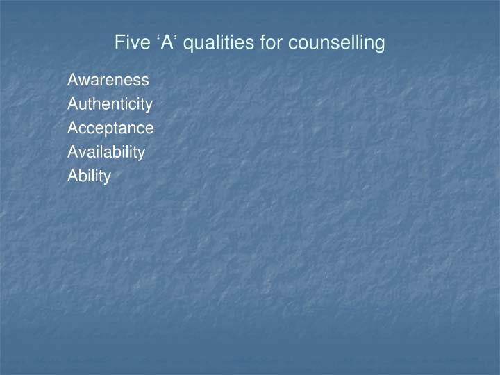 Five 'A' qualities for counselling