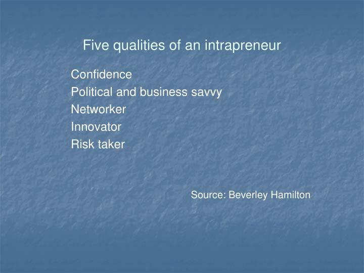 Five qualities of an intrapreneur