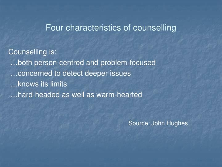 Four characteristics of counselling
