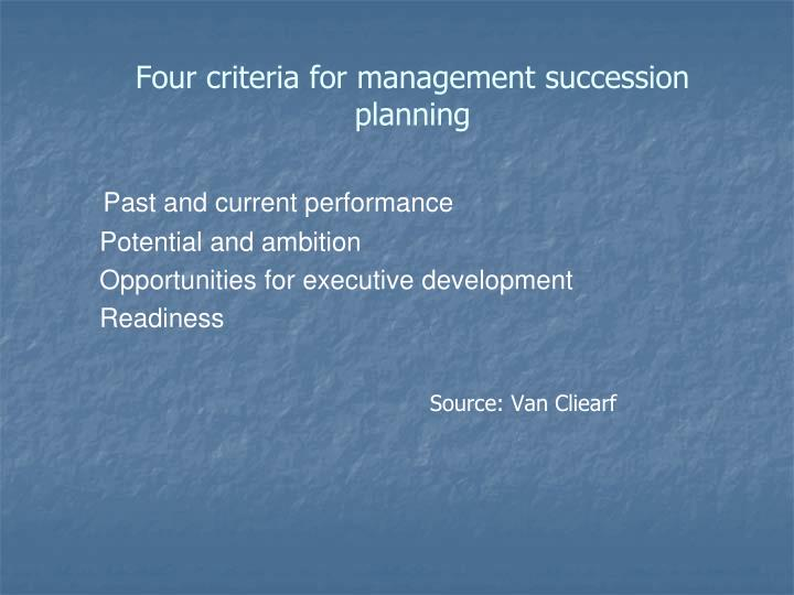 Four criteria for management succession planning