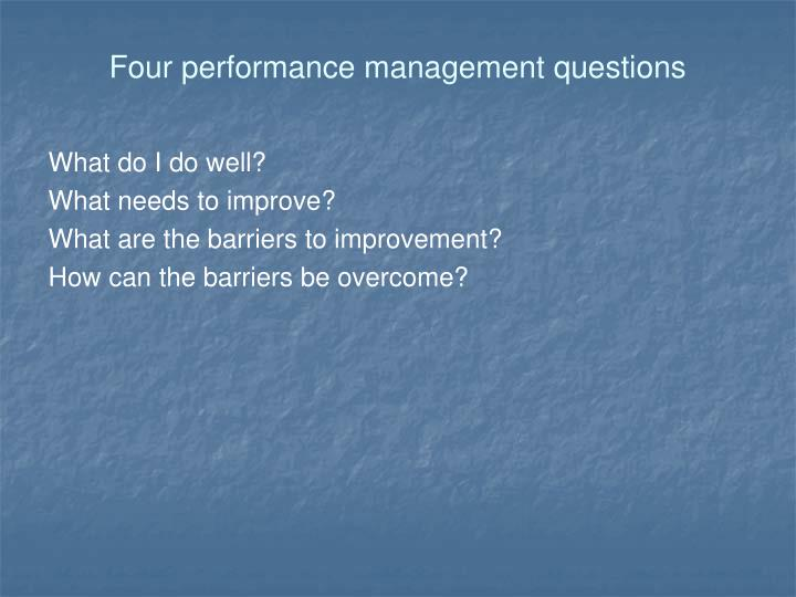 Four performance management questions