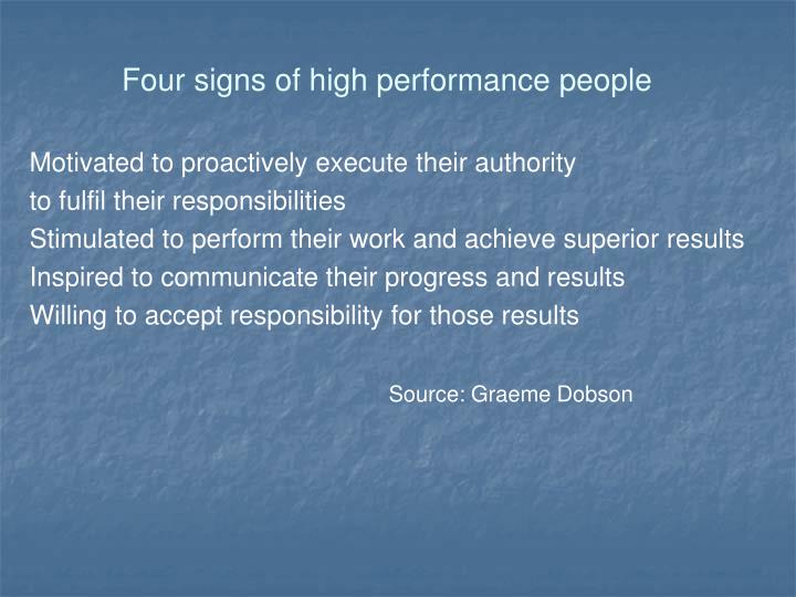 Four signs of high performance people