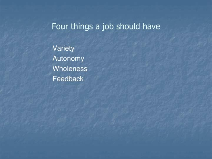 Four things a job should have