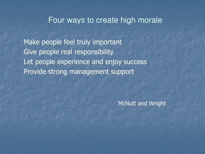 Four ways to create high morale