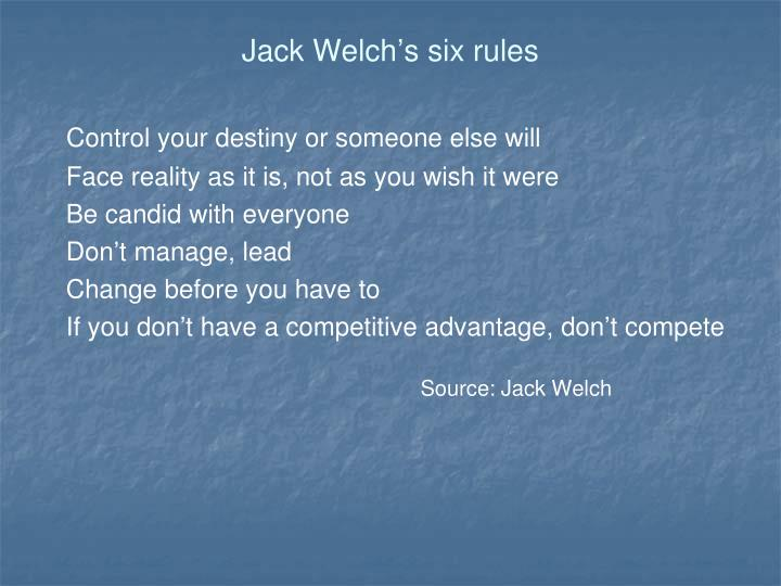 Jack Welch's six rules