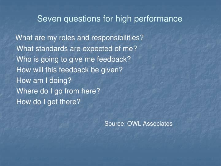 Seven questions for high performance