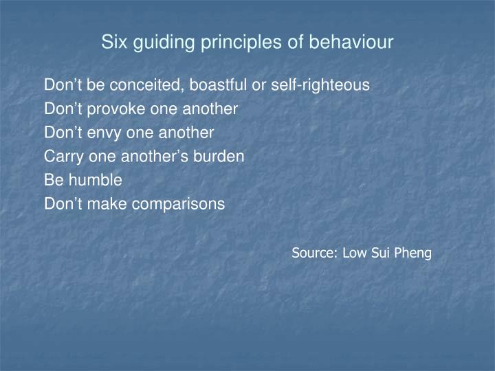 Six guiding principles of behaviour