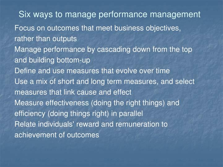 Six ways to manage performance management
