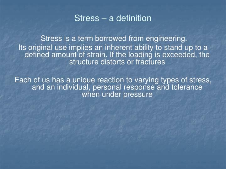Stress – a definition