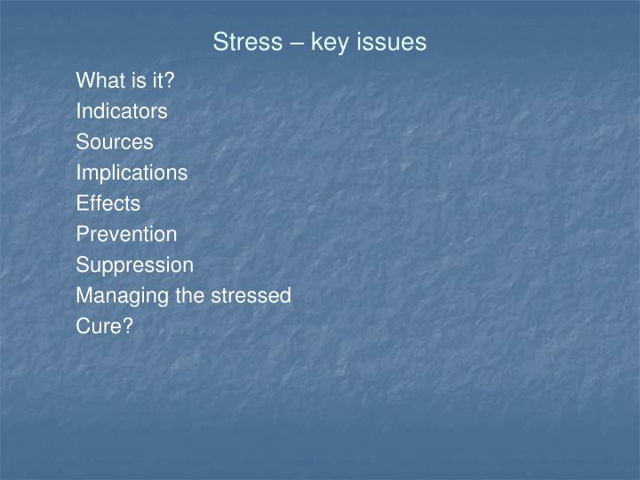 Stress – key issues
