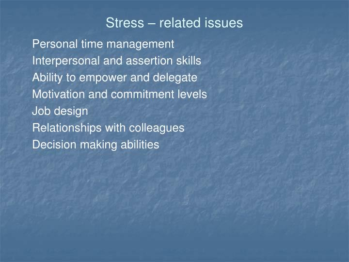 Stress – related issues