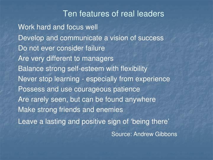 Ten features of real leaders