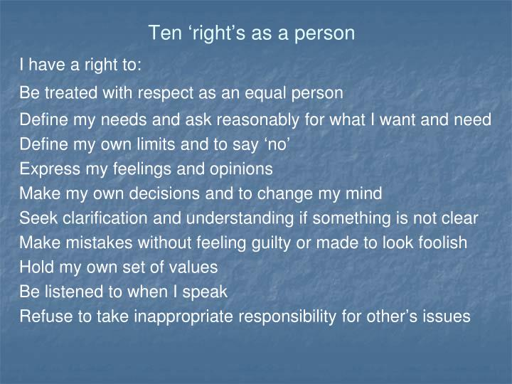 Ten 'right's as a person