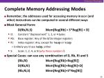 complete memory addressing modes