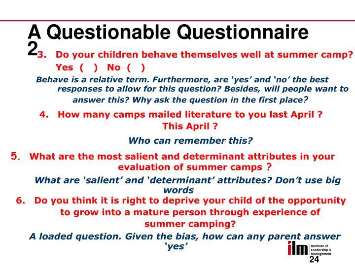 A Questionable Questionnaire 2