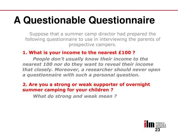 A Questionable Questionnaire