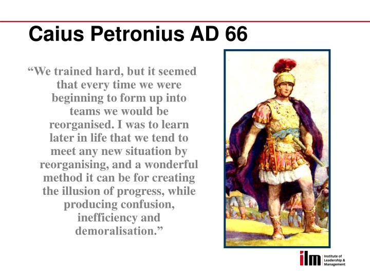 Caius Petronius AD 66