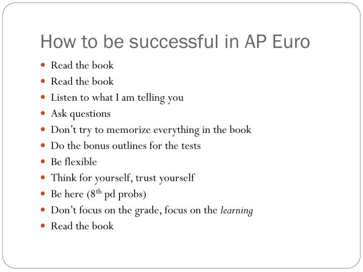 How to be successful in AP Euro
