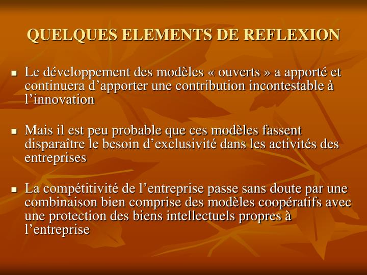QUELQUES ELEMENTS DE REFLEXION