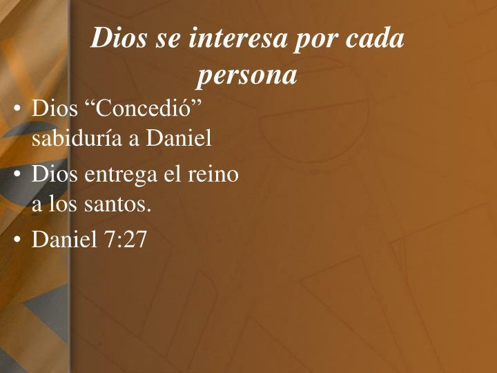 Dios se interesa por