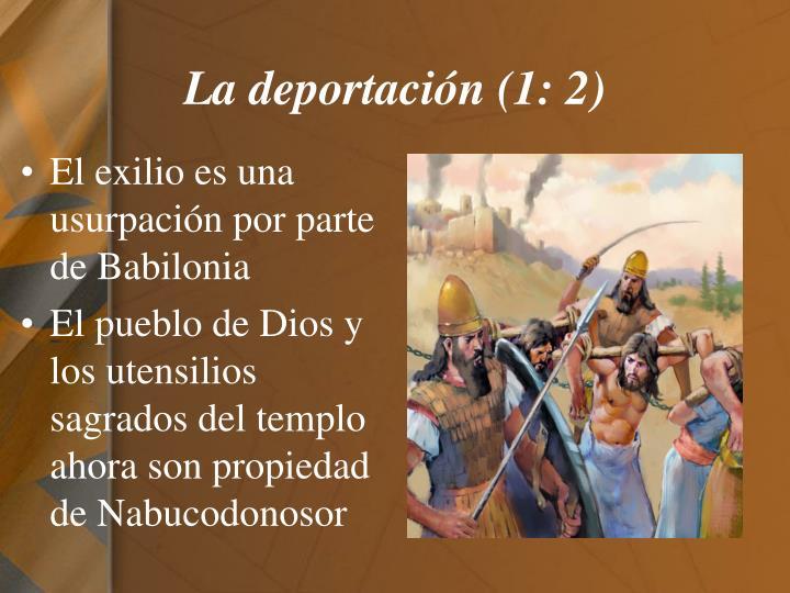 La deportación (1: 2)