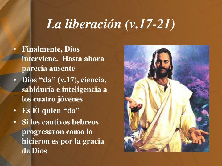 La liberación (v.17-21)