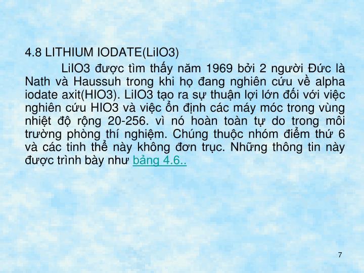 4.8 LITHIUM IODATE(LiIO3)