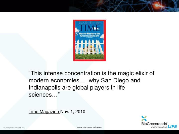"""""""This intense concentration is the magic elixir of modern economies…  why San Diego and Indianapolis are global players in life sciences…"""""""