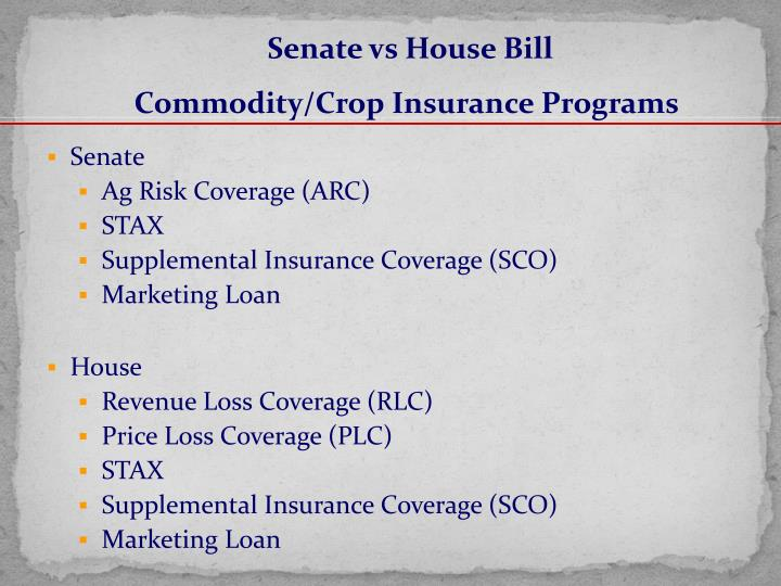 Senate vs House Bill