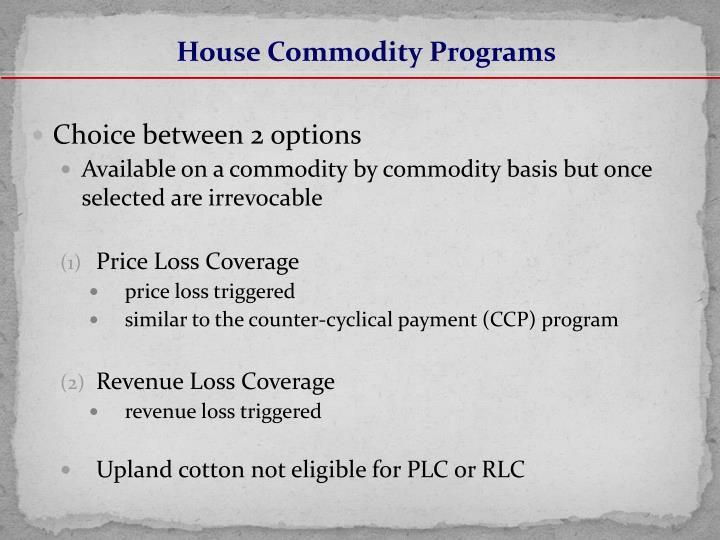 House Commodity Programs