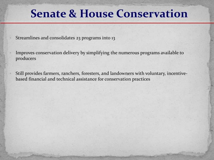 Senate & House Conservation