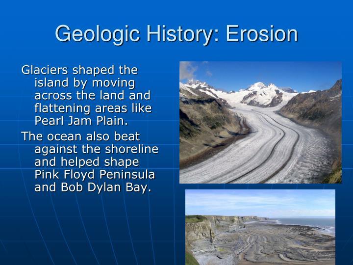 Geologic History: Erosion