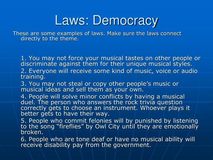 Laws: Democracy