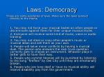 laws democracy