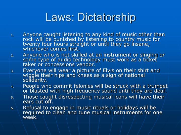 Laws: Dictatorship