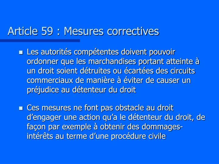 Article 59 : Mesures correctives