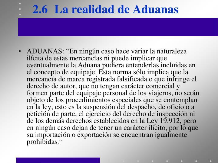 2.6La realidad de Aduanas