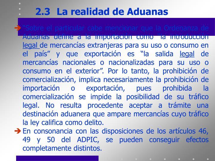 2.3La realidad de Aduanas