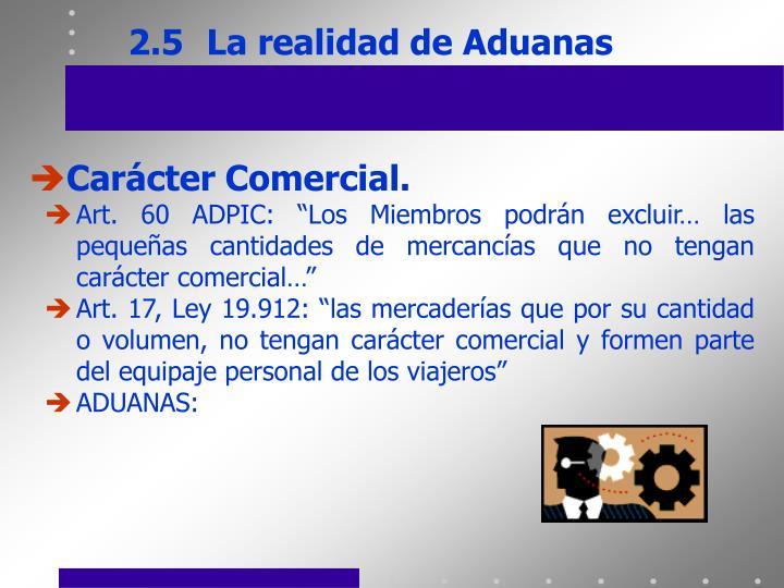 2.5La realidad de Aduanas