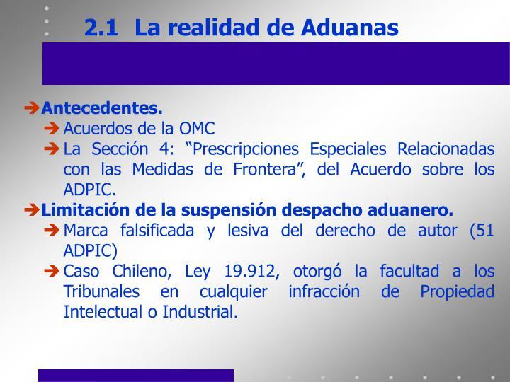 2.1La realidad de Aduanas