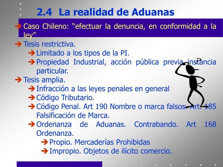 2.4La realidad de Aduanas