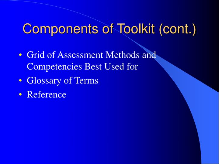 Components of Toolkit (cont.)