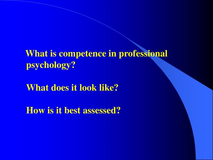 What is competence in professional psychology?