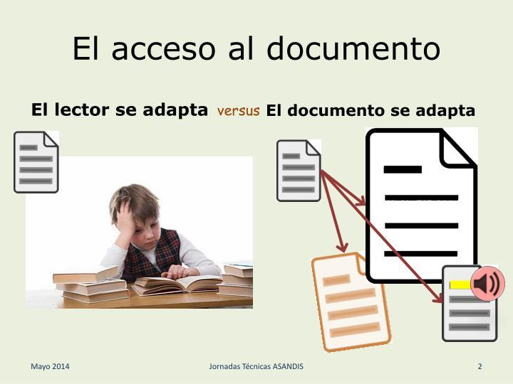 El acceso al documento